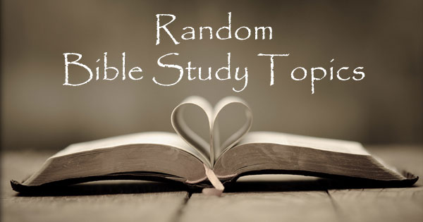 Bible Study Lessons > What the Bible says about every topic