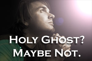 Not The Holy Ghost